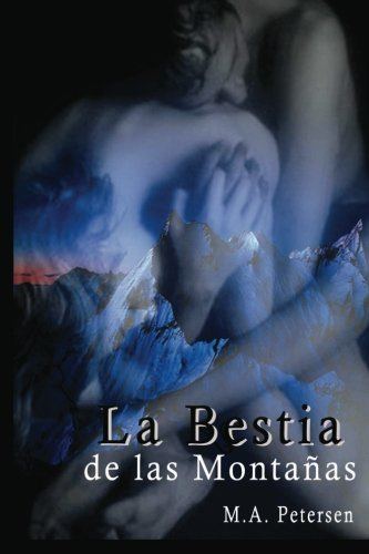 9781482754452: La Bestia de las Montañas (Spanish Edition)