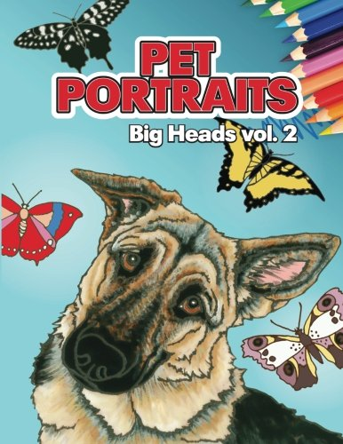 9781482755589: Pet Portraits: Big Heads Vol 2 (Dogs)