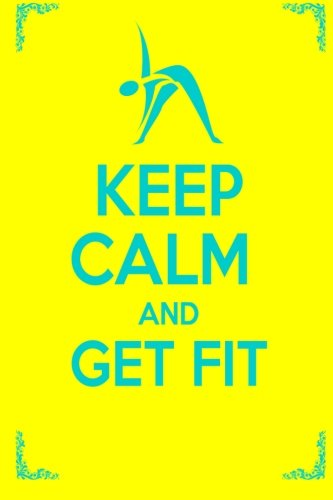 9781482755886: Keep Calm And Get Fit