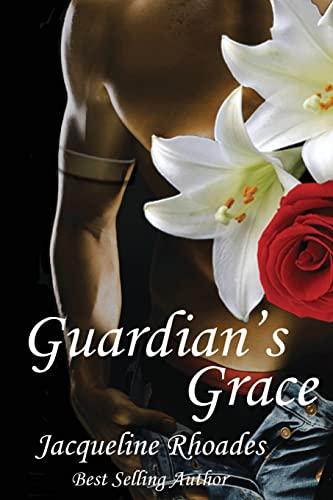 9781482757538: Guardian's Grace (The Guardians of the Race) (Volume 1)