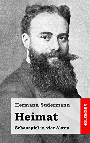 9781482759570: Heimat: Schauspiel in vier Akten (German Edition)