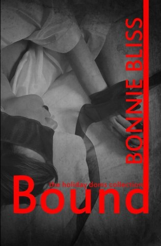 9781482762020: Bound: The Holiday Dom Collection