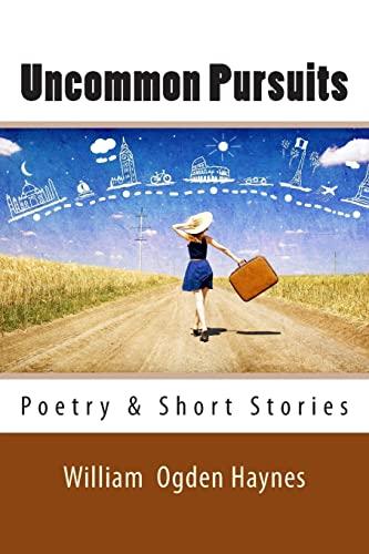 9781482762730: Uncommon Pursuits: Poetry