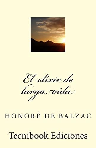 9781482763737: El elixir de larga vida (Spanish Edition)