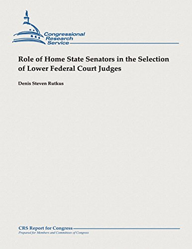 9781482764970: Role of Home State Senators in the Selection of Lower Federal Court Judges
