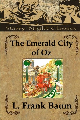 9781482765441: The Emerald City of Oz (The Wizard of Oz)