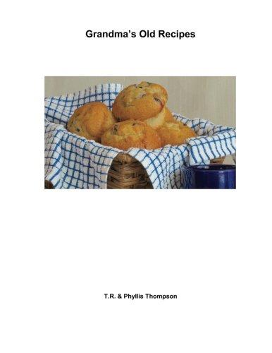 9781482766486: Grandma's Old Recipes