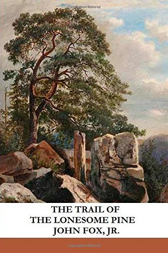 9781482767513: The Trail of the Lonesome Pine
