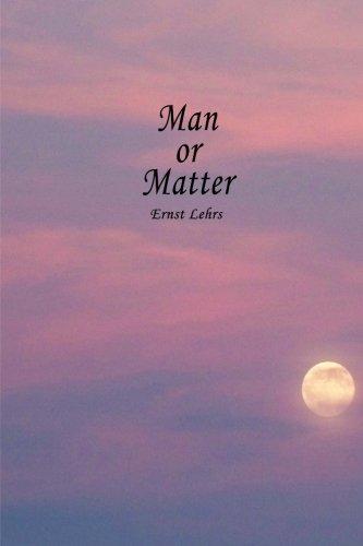 9781482768367: Man or Matter