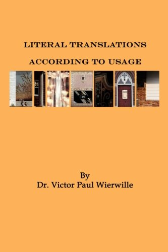 Literal Translations According to Usage: Wierwille, Victor Paul