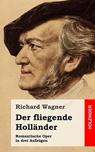 Der fliegende Holländer (German Edition): Wagner, Richard