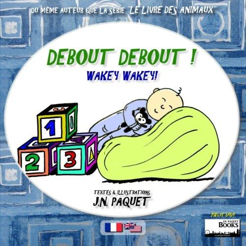 9781482769838: Debout Debout ! (Bilingue Français-Anglais): 1 (Parler bébé)