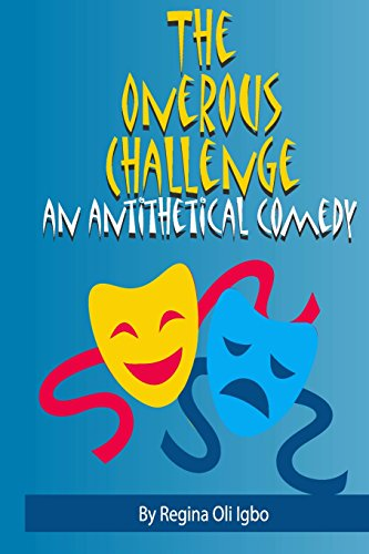9781482770520: The Onerous Challenge: An Antithetical Comedy
