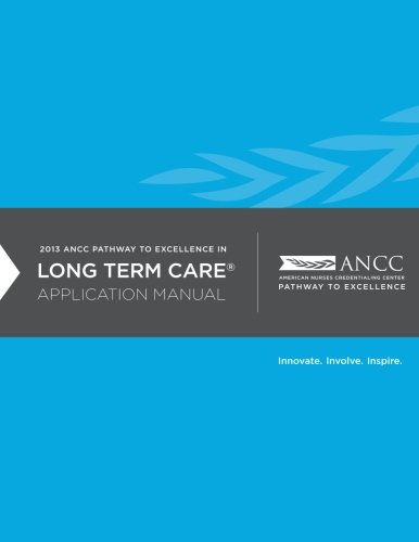 9781482773392: 2013 ANCC Pathway to Excellence Long Term Application Manual