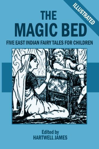 The Magic Bed and Other Stories: Five: James, Hartwell