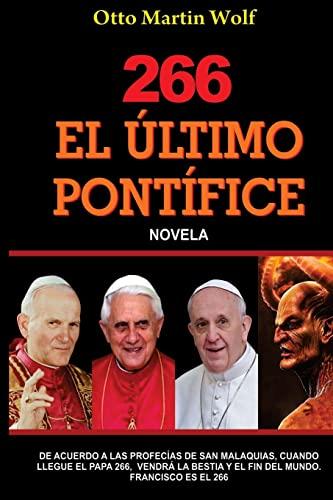 9781482776416: El ULTIMO PONTÍFICE (Spanish Edition)