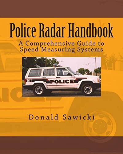 9781482776683: Police Radar Handbook: A Comprehensive Guide to Speed Measuring Systems