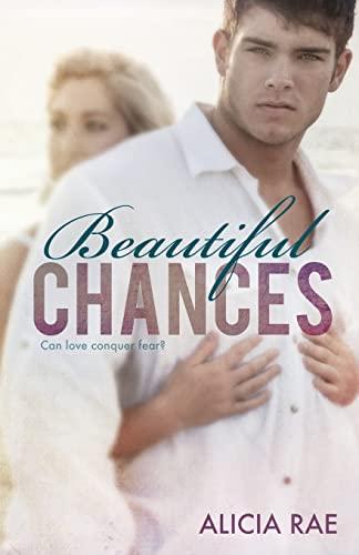 9781482777772: Beautiful Chances (The Beautiful Series) (Volume 1)