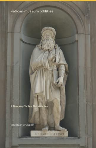 9781482781168: Vatican Museum Oddities: A New Way To See The Holy See