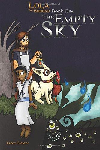 9781482782806: Lola the Buhund Book One: The Empty Sky: 1