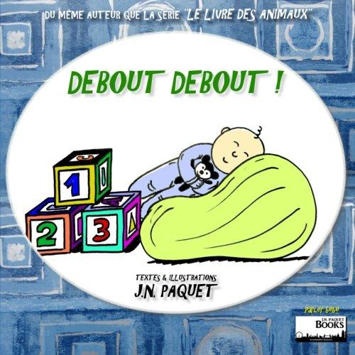 9781482784473: Debout Debout !: 1 (Parler bébé)