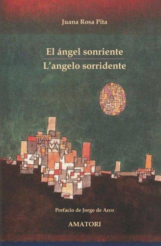 El Angel Sonriente / L Angelo Sorridente: Juana Rosa Pita
