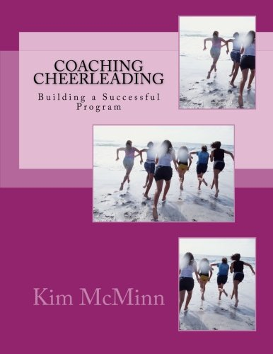 9781482784688: Coaching Cheerleading: Building a Successful Program