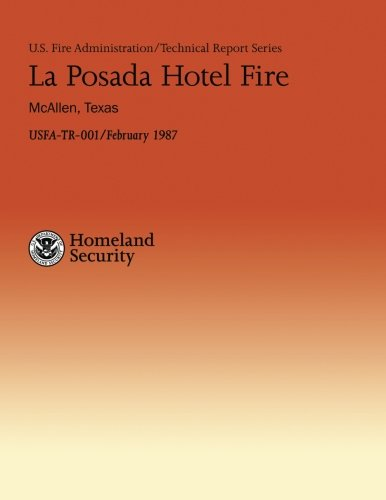 La Posada Hotel Fire- McAllen, Texas (U.S.: Department of Homeland