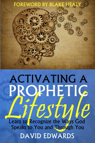 9781482786118: Activating a Prophetic Lifestyle