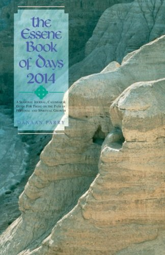 The Essene Book of Days 2014: Parry, Danaan