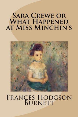 9781482787245: Sara Crewe or What Happened at Miss Minchin's