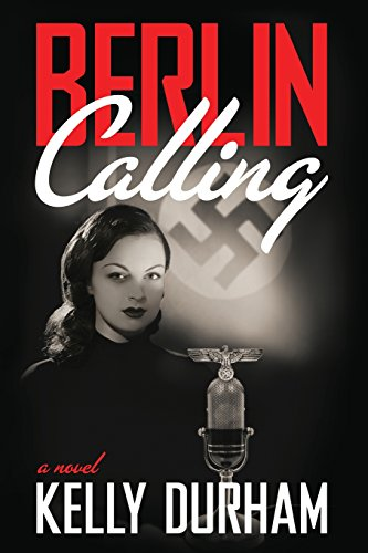 9781482787382: Berlin Calling: A World War II Espionage Thriller