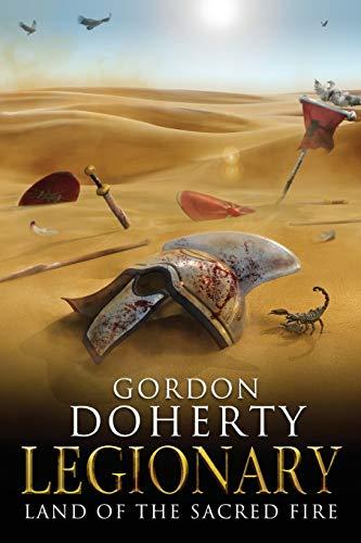 9781482787412: Legionary: Land of the Sacred Fire (Legionary 3) (Volume 3)