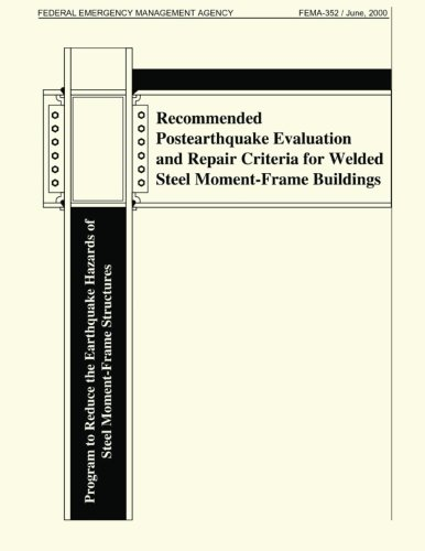 9781482788631: Recommended Postearthquake Evaluation and Repair Criteria for Welded Steel Moment-Frame Buidlings (FEMA 352)