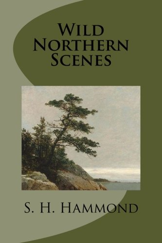 9781482790191: Wild Northern Scenes