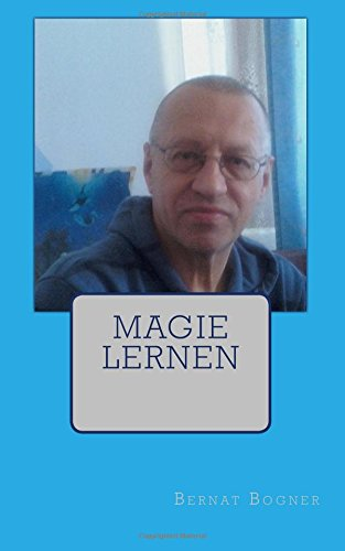 9781482791723: Magie Lernen (German Edition)