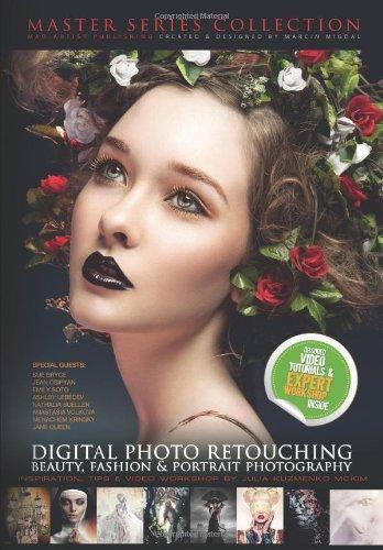 9781482792263: DIGITAL PHOTO RETOUCHING: Beauty, fashion & portrait photography: Inspiration, Tips & Video Workshop by Julia Kuzmenko