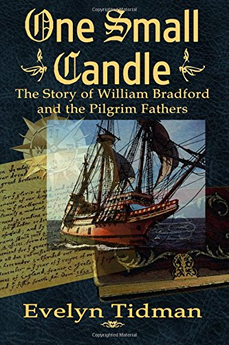 9781482792416: One Small Candle: The Story of William Bradford and the Pilgrim Fathers