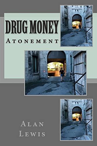 Drug Money (Atonement): Lewis, Alan WJ