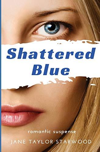 Shattered Blue: Starwood, Jane Taylor