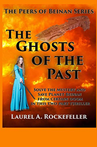 9781482794489: The Ghosts of the Past (Peers of Beinan)