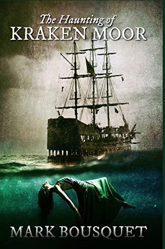 9781482794861: The Haunting of Kraken Moor
