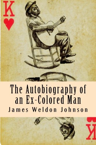9781482795400: The Autobiography of an Ex-Colored Man