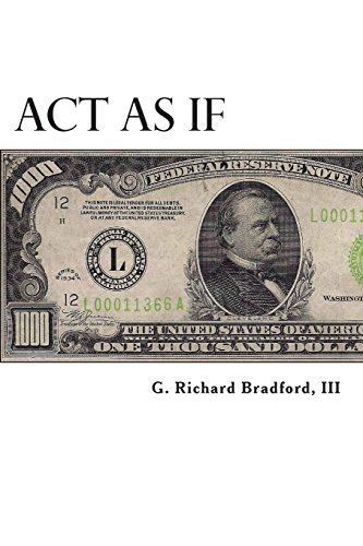 9781482796568: Act As If: Question Everything, Set Life Goals, Achieve. What are you waiting for?