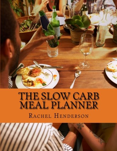 9781482796797: The Slow Carb Meal Planner