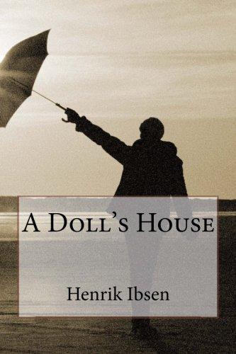 A Doll's House: Ibsen, Henrik