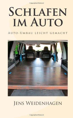 9781482797152: Schlafen  im Auto: Auto-Umbau leicht gemacht