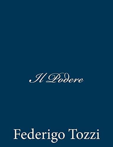 Il Podere (Italian Edition) (148279733X) by Tozzi, Federigo