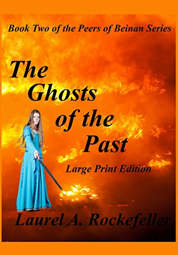 9781482797374: The Ghosts of the Past Large Print Edition (The Peers of Beinan) (Volume 2)