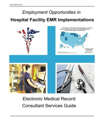 9781482797411: Employment Opportunities in Hospital Facility EMR Implementations